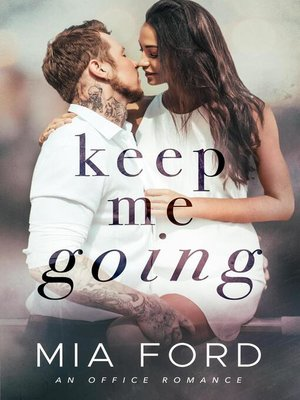 cover image of Keep Me Going