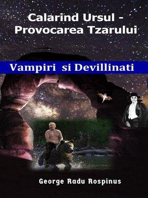 cover image of Calarind Ursul, Provocarea Tzarului