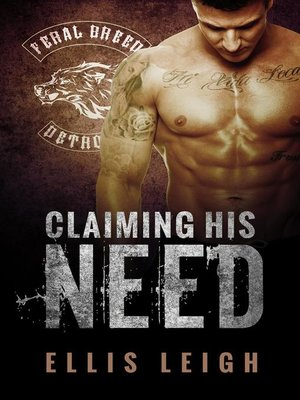 cover image of Claiming His Need