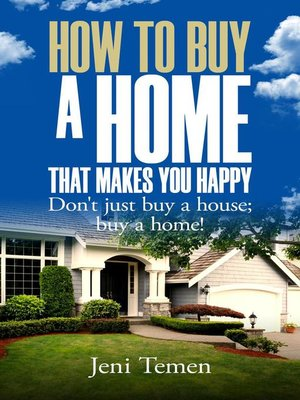 cover image of How to Buy a Home That Makes You Happy
