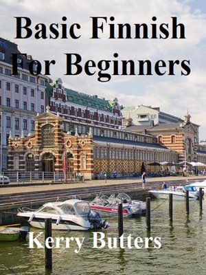 cover image of Basic Finnish For Beginners.