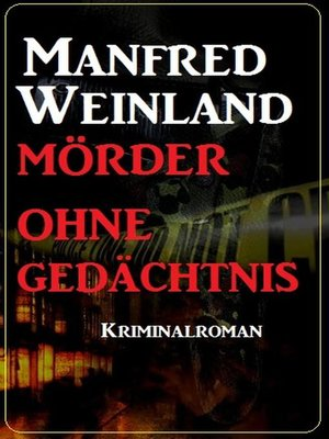 cover image of Mörder ohne Gedächtnis