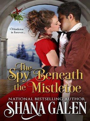 cover image of The Spy Beneath the Mistletoe