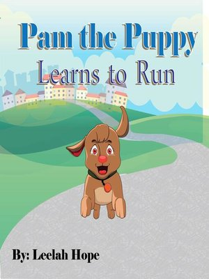 cover image of Pam the Puppy Learns to Run