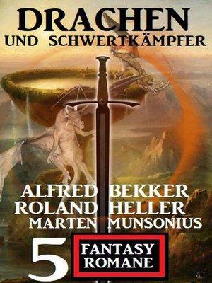 cover image of Drachen und Schwertkämpfer