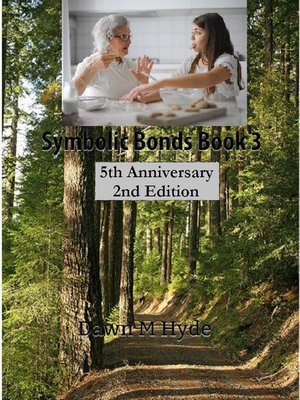 cover image of Symbolic Bonds Book 3
