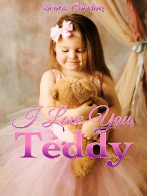 cover image of I Love You, Teddy