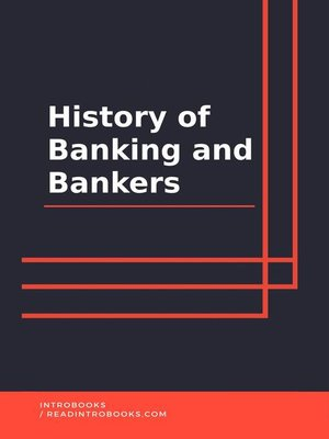 cover image of History of Banking and Bankers