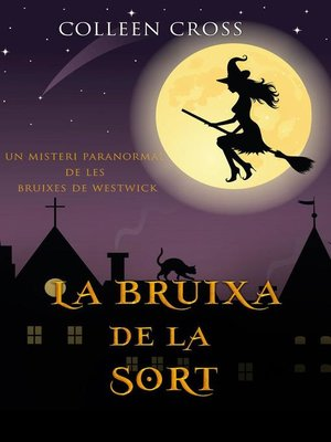 cover image of La bruixa de la sort