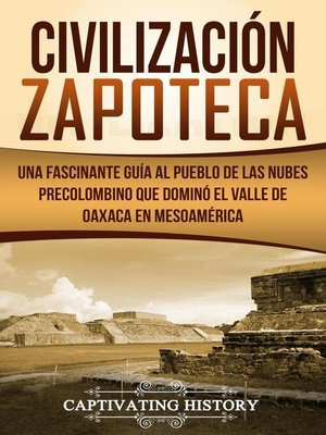 cover image of Civilización Zapoteca