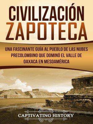 cover image of Civilización Zapoteca