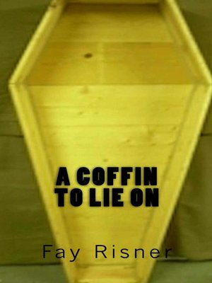 cover image of A Coffin to Lie On