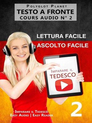 cover image of Imparare il tedesco--Lettura facile | Ascolto facile--Testo a fronte Tedesco corso audio num. 3