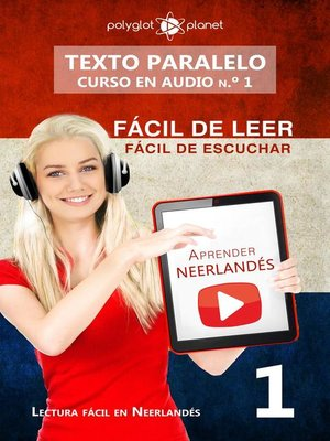 cover image of Aprender neerlandés | Fácil de leer | Fácil de escuchar | Texto paralelo CURSO EN AUDIO n.º 1