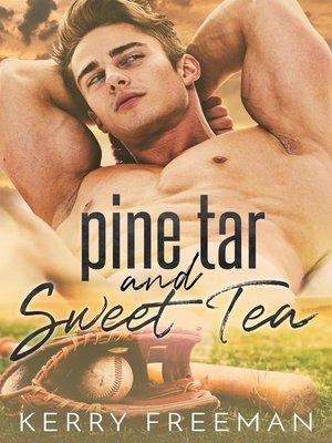 cover image of Pine Tar & Sweet Tea