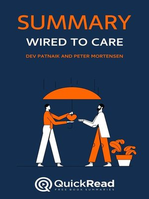 """cover image of Summary of """"Wired to Care"""" by Dev Patnaik and Peter Mortensen"""