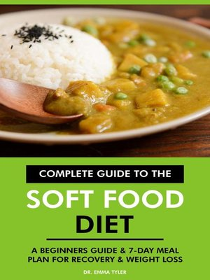 cover image of Complete Guide to the Soft Food Diet