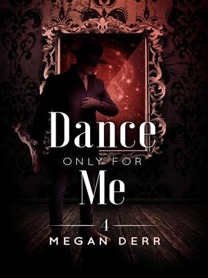 cover image of Dance Only for Me