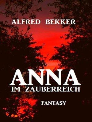 cover image of Anna im Zauberreich