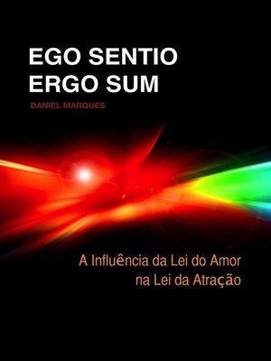 cover image of Ego Sentio Ergo Sum