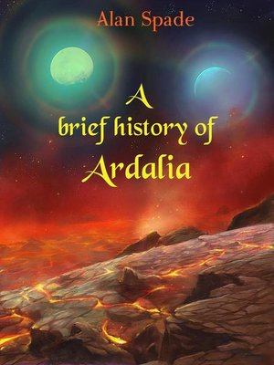 cover image of A brief History of Ardalia