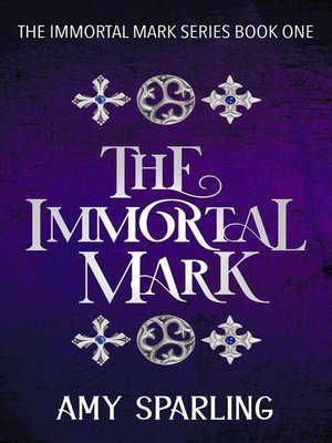 cover image of The Immortal Mark Series, #1