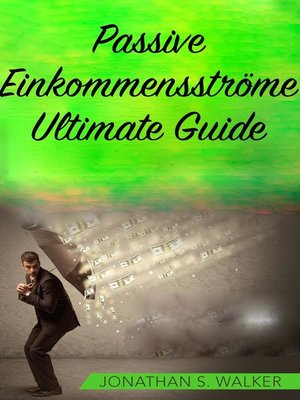 cover image of Passive Einkommensströme Ultimate Guide