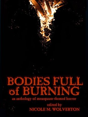 cover image of Bodies Full of Burning