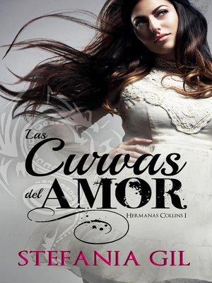 cover image of Las curvas del amor
