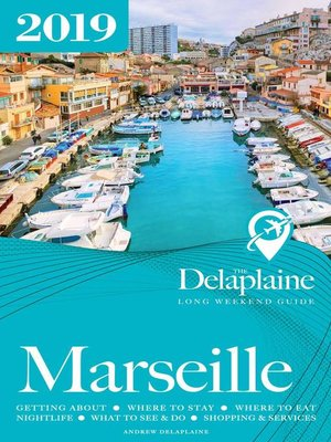 cover image of Marseille--The Delaplaine 2019 Long Weekend Guide