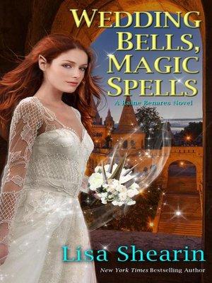 cover image of Wedding Bells, Magic Spells
