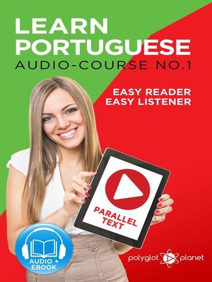 cover image of Learn Portuguese--Easy Reader | Easy Listener | Parallel Text--Audio Course No. 1