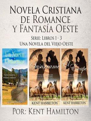 cover image of Novela Cristiana de Romance y Fantasía Oeste Serie