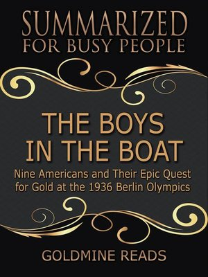 cover image of The Boys in the Boat--Summarized for Busy People