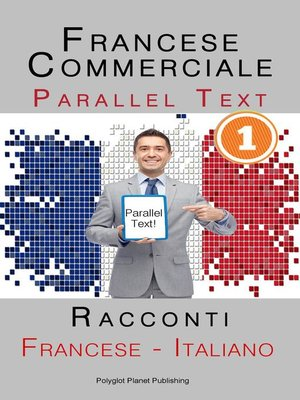 cover image of Francese Commerciale [1] Parallel Text | Racconti (Francese--Italiano)