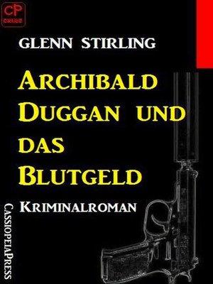 cover image of Archibald Duggan und das Blutgeld