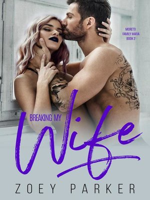 cover image of Breaking my Wife