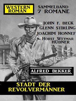 cover image of Stadt der Revolvermänner