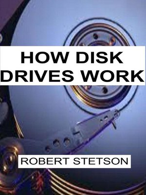 cover image of How Disk Drives Work