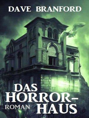cover image of Das Horror-Haus