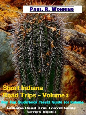 cover image of Short Indiana Road Trips--Volume 3