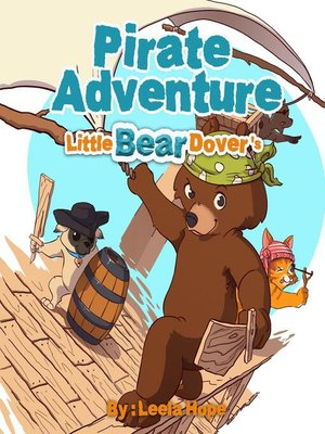 cover image of Little Bear Dover's Pirate Adventure
