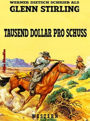 cover image of Tausend Dollar pro Schuss