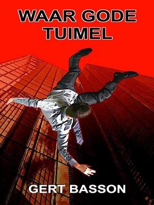 cover image of Waar gode tuimel