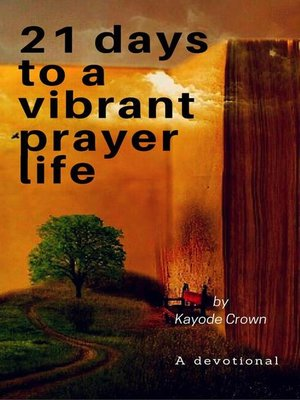 cover image of 21 Days to a Vibrant Prayer Life