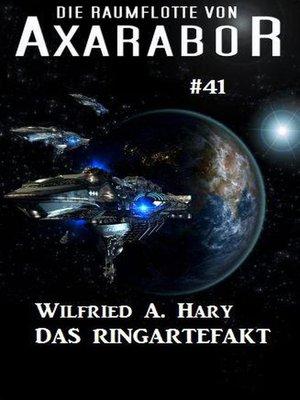 cover image of Die Raumflotte von Axarabor  #41