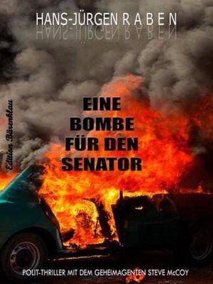 cover image of Eine Bombe für den Senator