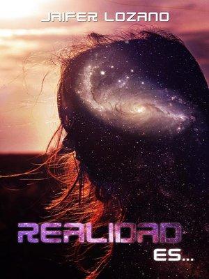cover image of Realidad es...