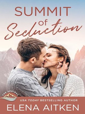 cover image of Summit of Seduction