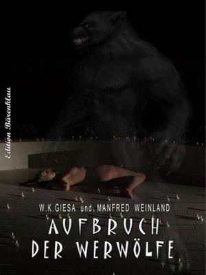 cover image of Aufbruch der Werwölfe